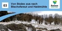 Von Stožec aus nach Bischofsreut und Haidmühle