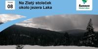 Výlet na Zlatý stoleček okolo jezera Laka